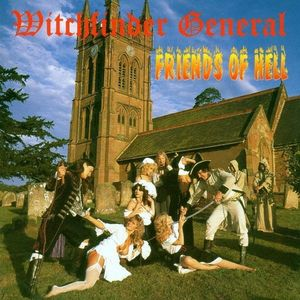 Witchfinder General Friends Of Hell (Vinyl LP) imagine